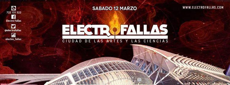 Electrofallas 2016 teñirá Valencia de Techno y EDM en marzo