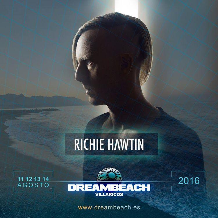 DREAMBEACH VILLARICOS 2016 RICHIE HAWTIN