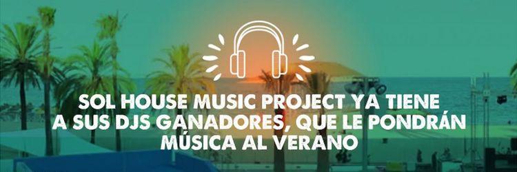 Sol House Music Project ya tiene a sus DJs ganadores,  que le pondrán música al verano