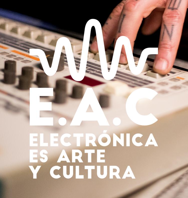 Electrónica es Arte y Cultura, ¡lo es!