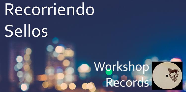 Recorriendo Sellos:  Workshop