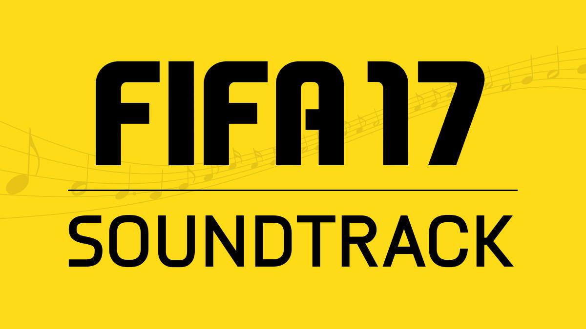 Lista de canciones de FIFA 2017