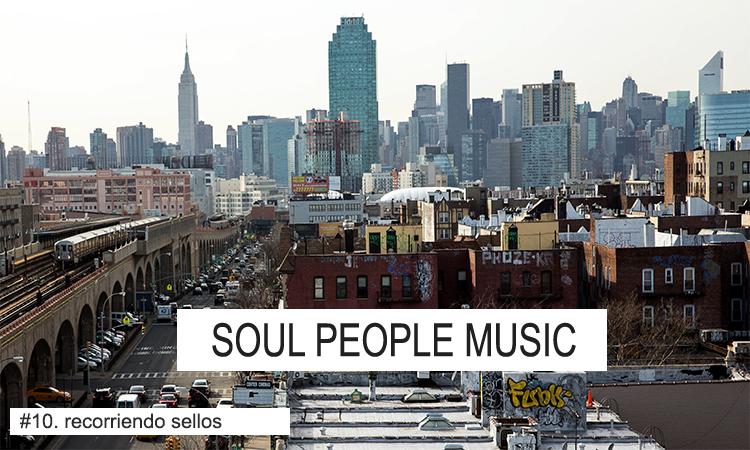Recorriendo Sellos: Soul People Music (New York)
