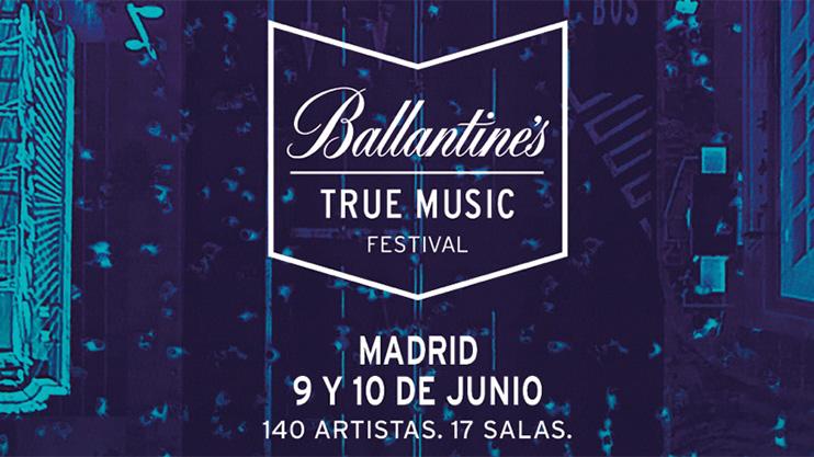 Ballantine´s True Music Festival en Madrid: 2días, 17salas, 140conciertos