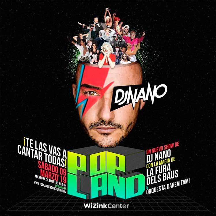 Dj Nano presenta su nuevo espectáculo POPLAND el próximo 9 de marzo