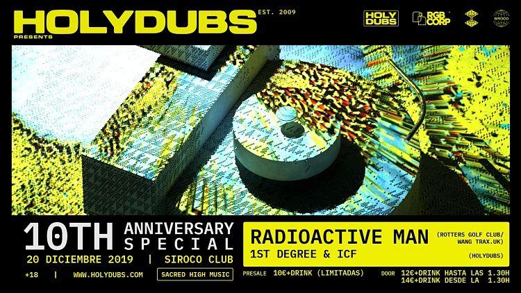 HolyDubs celebra su décimo aniversario con Radioactive Man