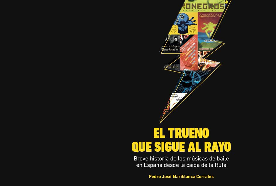 """""""El trueno que sigue al rayo"""": nuevo libro que repasa la música de baile en España"""