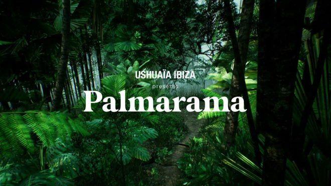 Palmarama - un nuevo concepto de evento en Ushuaïa Ibiza